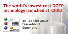 The world's lowest cost DOTP technology launched at K2013 16-23 Oct 2013 Dusseldorf Germany