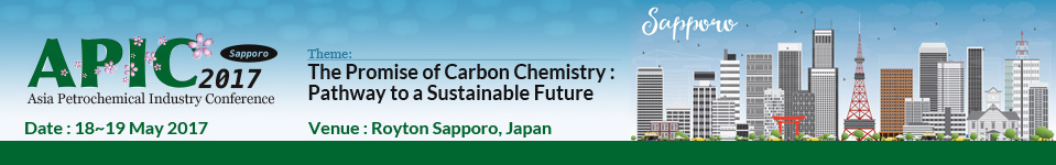 APIC 2017 Asia Petrochemical Industry Conference May 18-19, 2017 Saporro,Japan