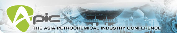 Petrochemicals Asia : APIC - Asia Petrochemical Industry Conference